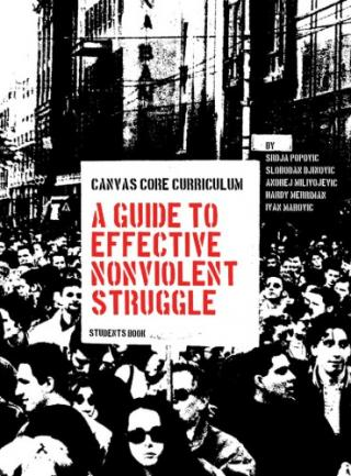 Canvas Core Curriculum : A Guide to Effective Nonviolent Struggle : Students Book