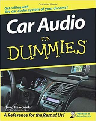 Car Audio For Dummies®