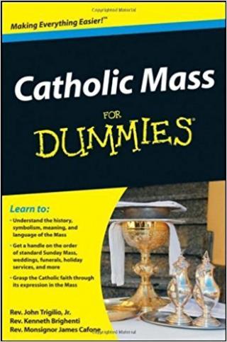 Catholic Mass For Dummies®