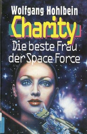 Charity. Die Beste Frau Der Space Force