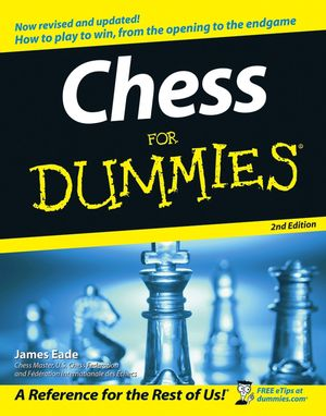 Chess For Dummies® [2nd Edition]