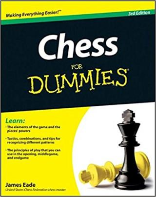 Chess For Dummies® [3rd Edition]