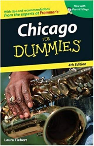 Chicago For Dummies® [4th Edition]