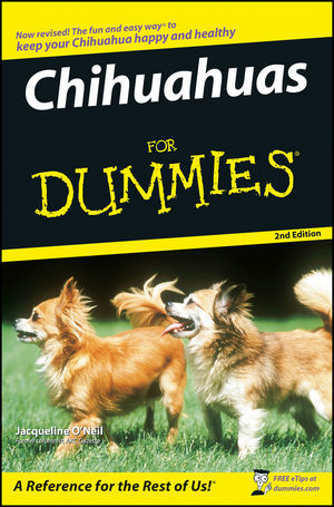 Chihuahuas For Dummies® [2nd Edition]