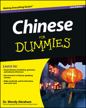 Chinese For Dummies [2nd Edition]