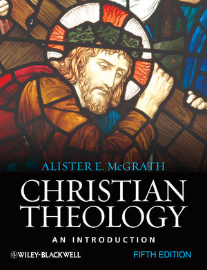 Christian Theology: An Introduction [5th Edition]