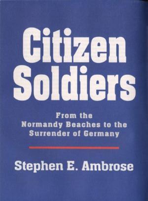 Citizen Soldiers  [Condensed]