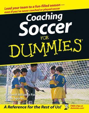Coaching Soccer For Dummies®