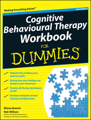 Cognitive Behavioural Therapy Workbook For Dummies® [2nd Edition]