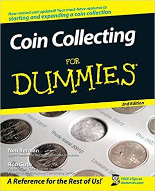 Coin Collecting For Dummies® [2nd Edition]