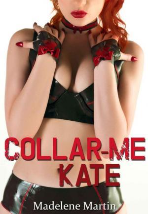 Collar-Me Kate