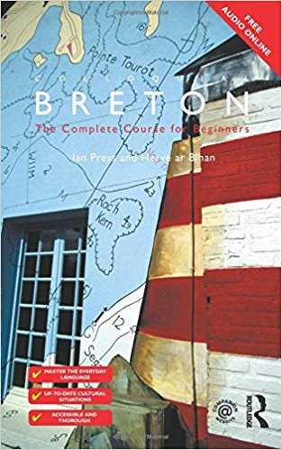Colloquial Breton: The Complete Course for Beginners