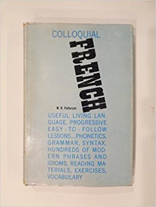 Colloquial French [Sixteenth Edition]