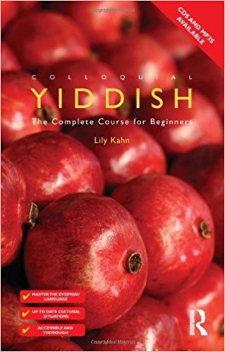 Colloquial Yiddish: The Complete Course for Beginners