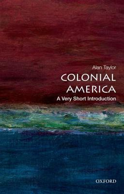 Colonial America [A Very Short Introduction]