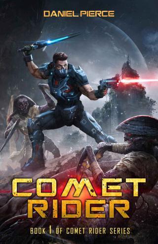 Comet Rider [A Scifi Lit-RPG]