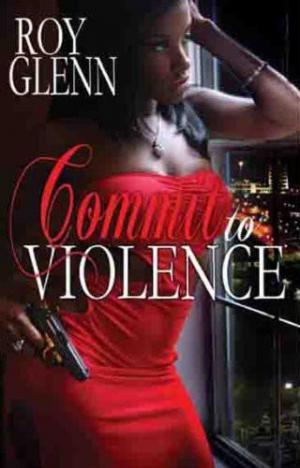 Commit To Violence [en]