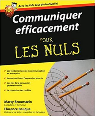 Communiquer efficacement pour les Nuls