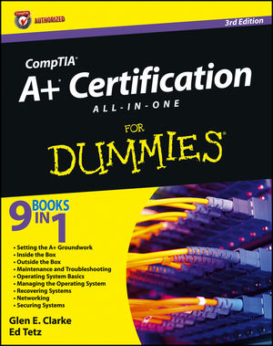 CompTIA® A+® Certification All-in-One For Dummies® [3rd Edition]