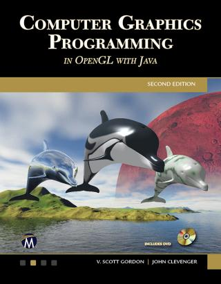 Computer Graphics Programming in OpenGL with JAVA [Edition 2]