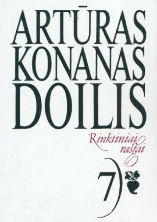 Conan Doyle. Rinktiniai rastai. 7 tomas