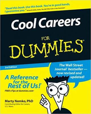 Cool Careers For Dummies® [3d Edition]