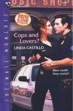 Cops and…Lovers?