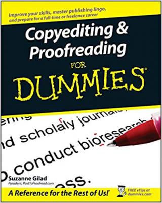 Copyediting & Proofreading For Dummies®