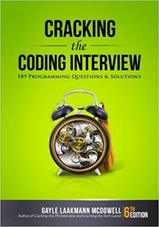 Cracking the Coding Interview: 189 Programming Questions and Solutions [6th Edition]