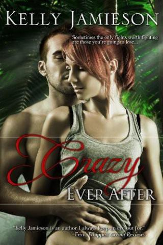 Crazy Ever After