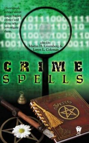 Crime Spells [anthology]