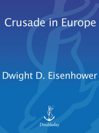 Crusade in Europe: A Personal Account of World War II