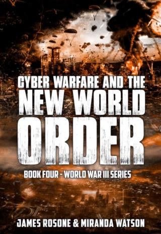 Cyber Warfare and the New World Order