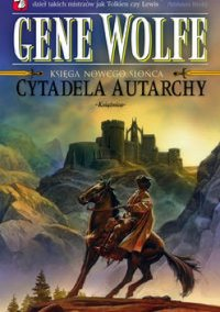 Cytadela Autarchy [The Citadel of the Autarch - pl]