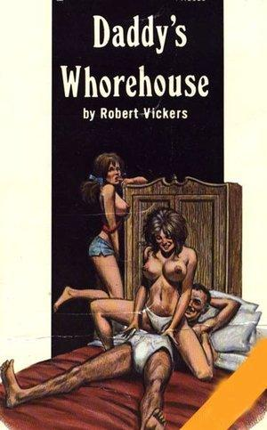 Daddy's whorehouse