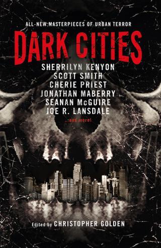 Dark Cities All-New Masterpieces of Urban Terror
