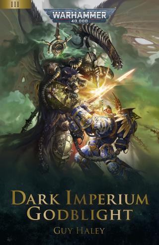 Dark Imperium: Godblight [Warhammer 40000]