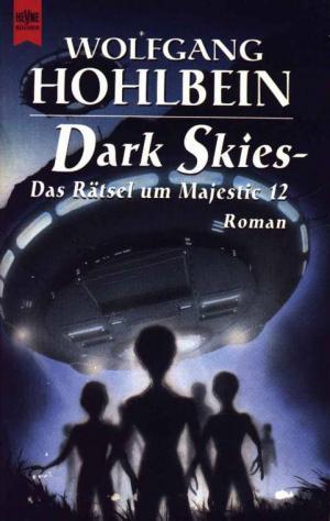 Dark Skies - Das Rätsel um Majestic