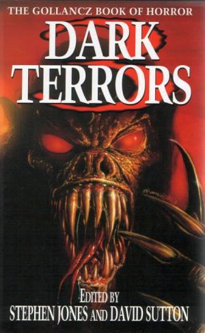 Dark Terrors 3: The Gollancz Book of Horror