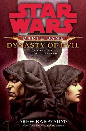 Darth Bane 3: Dinasty of Evil