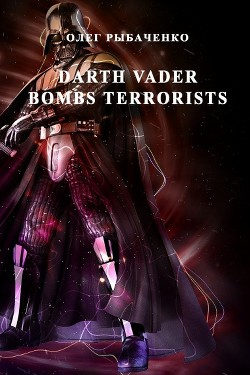 Darth vader bombs terrorists