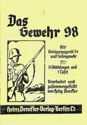 Das Gewehr 98. Mit Reinigungsgerat 34 und Seitengewehr