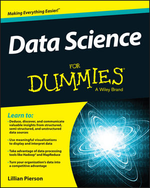 Data Science For Dummies® [2nd Edition]