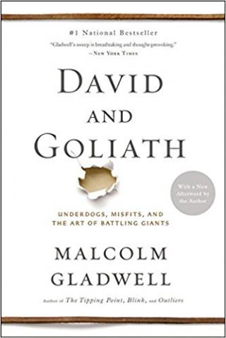 David and Goliath [Underdogs, Misfits, and the Art of Battling Giants]