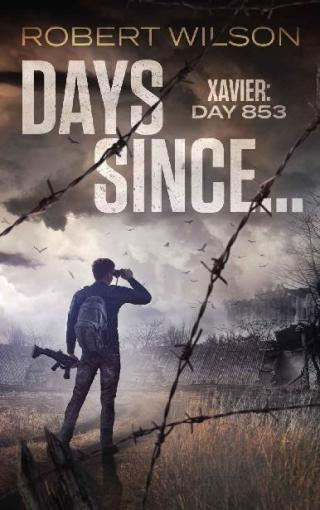 Days Since...: Xavier: Day 853