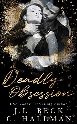 Deadly Obsession: A Mafia Romance (The Obsession Duet #2)