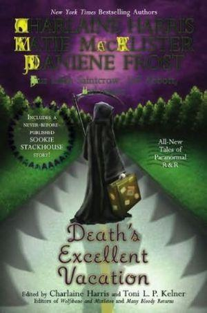 Death's Excellent Vacation [Anthology]
