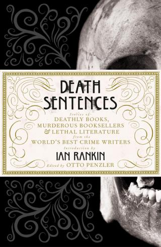 Death Sentences [An anthology of stories edited by Otto Penzler]