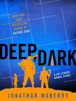 Deep, Dark - Prequel to The Dragon Factory