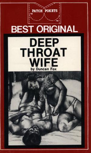 Deep throat wife